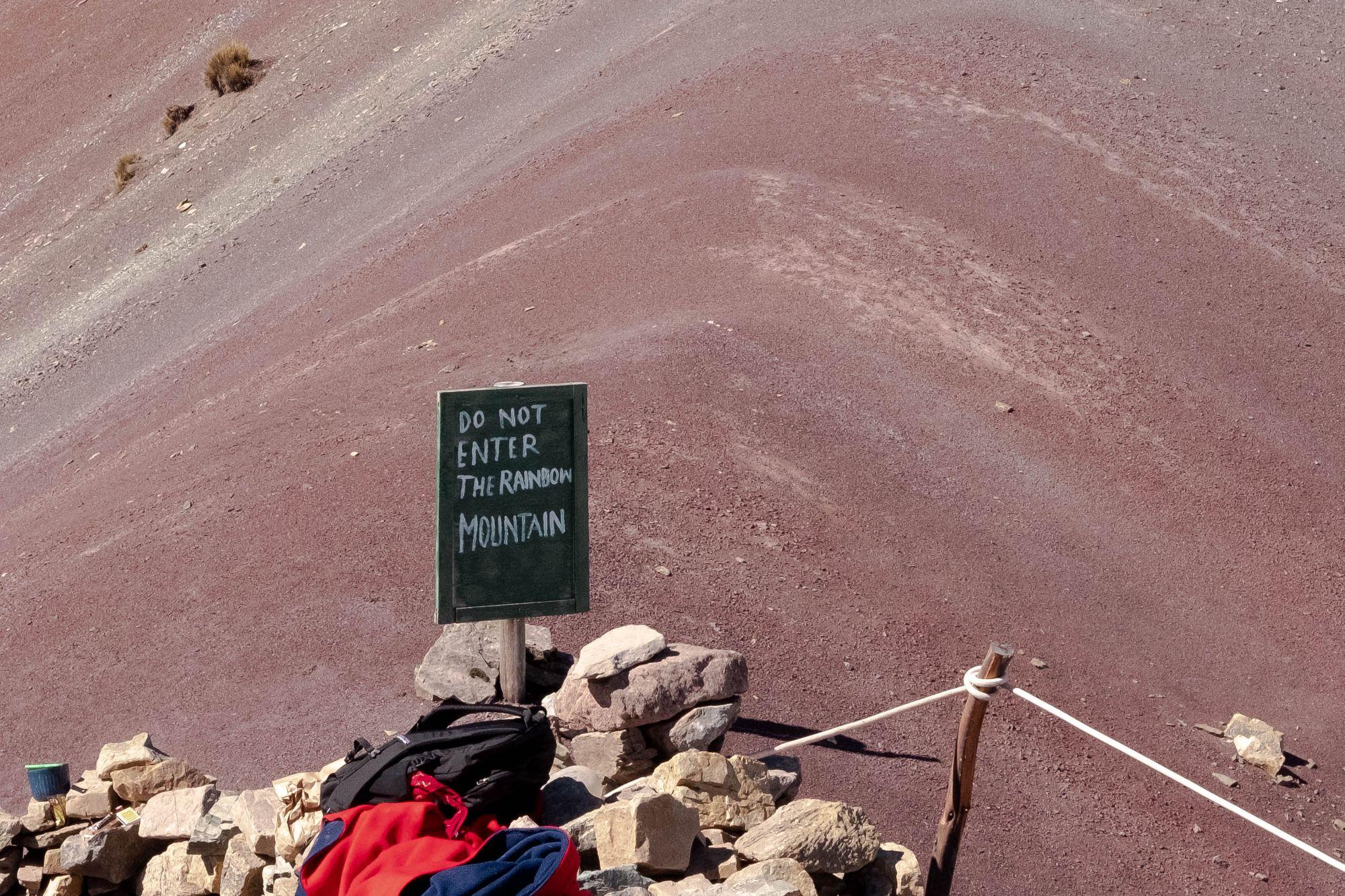 Do not enter the Rainbow Mountain sign.
